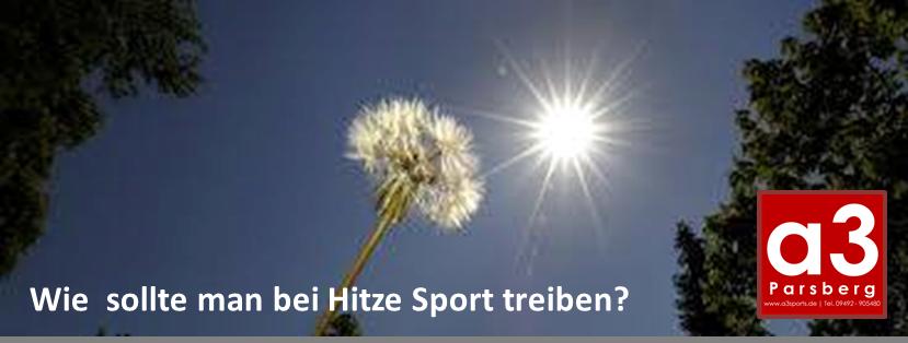 Sport bei Hitze?